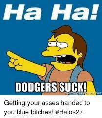 Dodgers Suck Meme - 25 best memes about dodgers suck dodgers suck memes