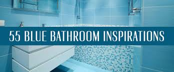 blue bathroom tiles ideas bathroom ideas 55 blue bathrooms design ideas