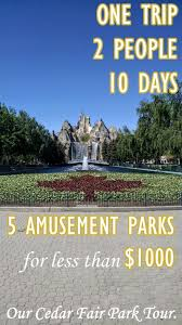cedar fair parks map our cedar fair park tour part 2 canada s niagara