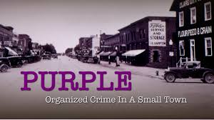 organized crime the purple gang documentary organized crime in a small town