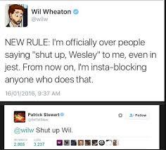 Shut Up Wesley Meme - shut up wesley imgur
