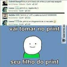 Meme Print - vai tomar no print meme by rexmagro memedroid