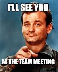 Meme Meeting - team meeting meme https momogicars com