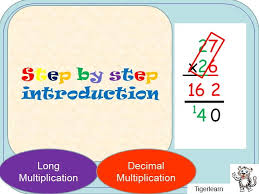 long multiplication and decimal multiplication step by step by