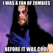 Undertaker Meme - zombie undertaker meme generator