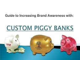 customized piggy bank guide to increasing brand awareness with custom piggy banks