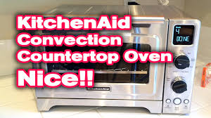 Kitchenaid Architect Toaster Kitchenaid Convection Countertop Oven Unboxing Test And Review