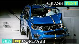 jeep compass side jeep compass 2017 crash test driver side small overlap youtube