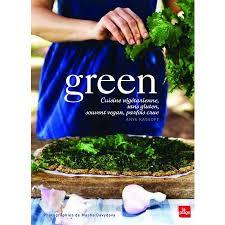 cuisine sans gluten livre livre green cuisine végétarienne vegan sans gluten ou crue