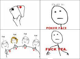 Fuck Yeah Memes - poker face fuck yeah memes and comics