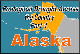 Alaska Wildfire Climate Change by Ecological Drought In Alaska Understanding The Impacts Of Climate