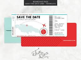 save the date invitation boarding pass save the date template invitation templates