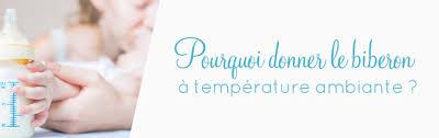 température chambre bébé été pourquoi donner le biberon à température ambiante