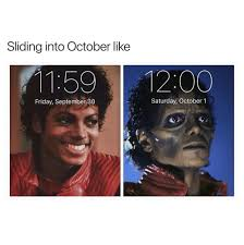 October Memes - sliding into october like funny memes daily lol pics