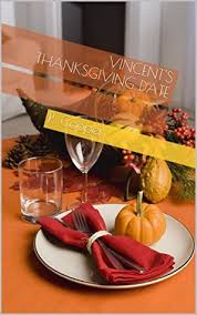 vincent s thanksgiving date by r cooper
