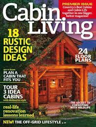 Home Renovation Magazines Cabin Living Magazine Subscription Discount Magazines Com