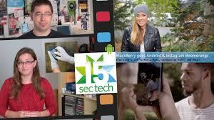Lara Maps 15sectech Wk1510b Blackberry Goes Android Instagram Boomerangs
