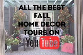 home decor youtube 6 youtube videos to watch if you can t get enough fall hgtv s
