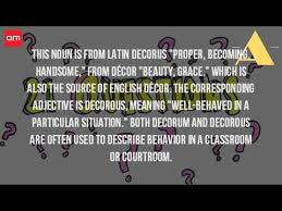 Decorous Synonym What Is The Definition Of Decorum Youtube