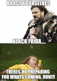 Black Friday Shopping Meme - black friday shoppers imgflip