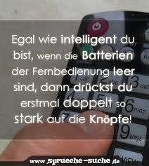 intelligente sprüche egal wie intelligent du bist wenn die batterien der fernbedienung