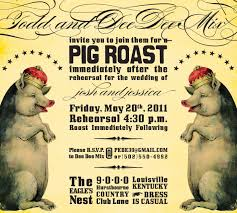 best style for pig roast invitations nicoevo info