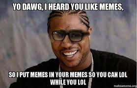 Yo Dawg Meme - the worst things on twitter cookies creme flavored oreos are
