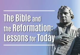 the bible and the reformation lessons for today bible society