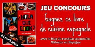 jeux de concours de cuisine gâteaux en espagne jeu concours gagnez un livre de cuisine