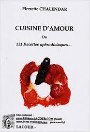 cuisine d amour cuisine d amour 9782750411565 amazon com books