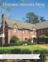 Frieda And Henry J Neils House Historic Augusta News Fall 2016 By Historic Augusta Issuu
