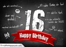 geburtstagsspr che zum 16 komplimente geburtstagskarte zum 16 geburtstag happy birthday