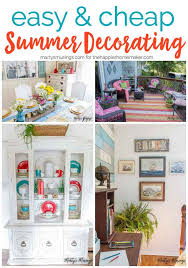 Ways To Decorate Your Home For Cheap 3 Easy And Cheap Summer Decorating Ideas The Happier Homemaker
