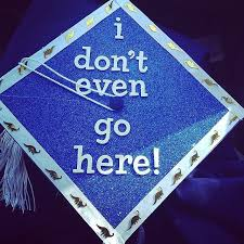 high school graduation caps 30 hilarious graduation cap ideas you ve got to see 22 words