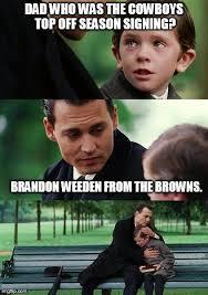 Brandon Weeden Memes - finding neverland meme imgflip