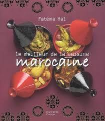 jeux de cuisine marocaine fatema hal le meilleur de la cuisine marocaine cuisine du monde