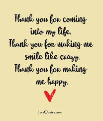 thank you for coming into my thank you for me smile