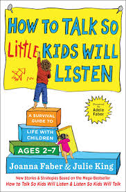 how to talk so little kids will listen book by joanna faber