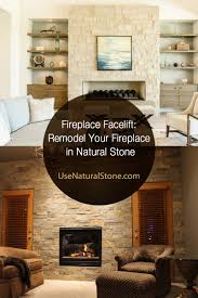 natural stone fireplace remodel your fireplace in natural stone use natural stone