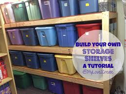 How To Build Garage Storage Shelving by Storage Shelves A Tutorial My Love 2 Create