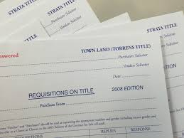 the importance of requisitions on title when purchasing a property