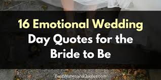 wedding day quotes for the that she will and remember