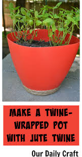 Challenge Plant Pot Twine Wrapped Pot For The Garden Craft Challenge Day 134 Our