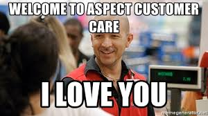 Costco Meme - welcome to aspect customer care i love you costco employee meme
