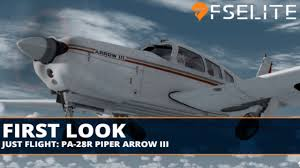 just flight pa 28r arrow iii the fselite first look youtube