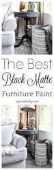 Furniture Paint The Best Black Matte Furniture Paint U0026 Giveaway My Creative Days