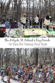 10 Tips For Taking Your by Tips For Taking Kids To The Holyoke St Patrick U0027s Day Parade