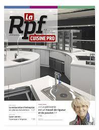 cuisine pro la rpf cuisine pro pyc média informer les professionnels