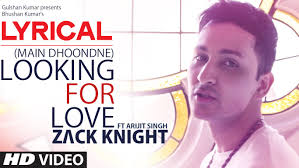 Seeking Heartless Looking For Song With Lyrics Zack Ft Arijit