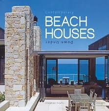 beach houses a beachy life books about beach house living